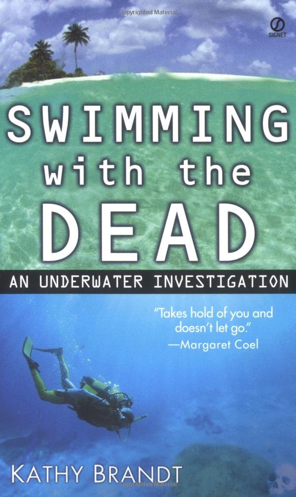 Swimming with the Dead: An Underwater Investigation pdf epub