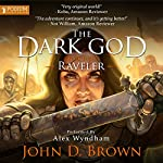 Raveler: The Dark God, Book 3 | John D. Brown