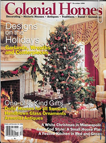 COLONIAL HOMES MAGAZINE, December 1996