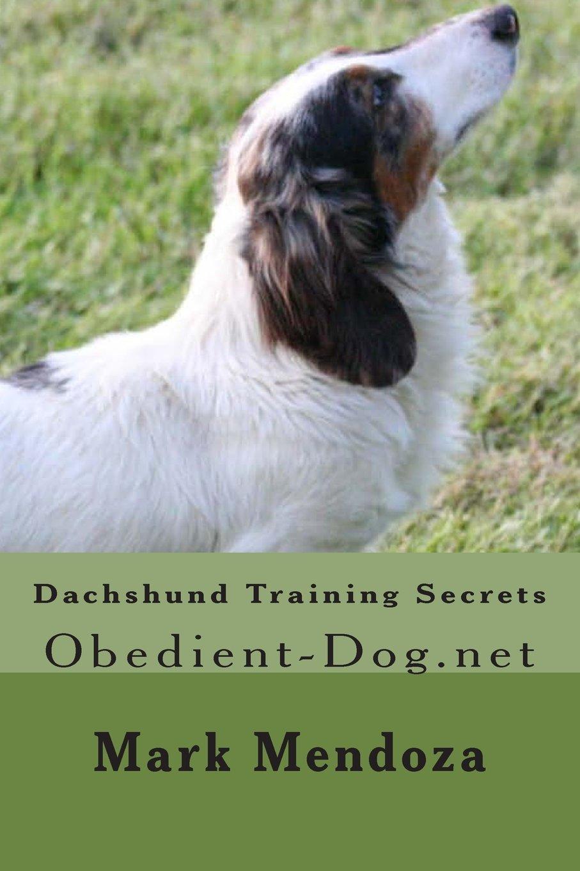 Read Online Dachshund Training Secrets: Obedient-Dog.net pdf