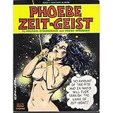 The Adventures of Phoebe Zeit-Geist