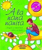 img - for A la nana nanita book / textbook / text book