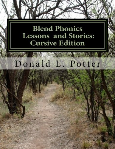 Blend Phonics Lessons and Stories: Cursive Edition