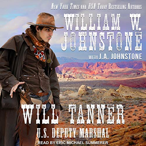 Pdf Fiction Will Tanner: U.S. Deputy Marshal: Will Tanner Series, Book 1