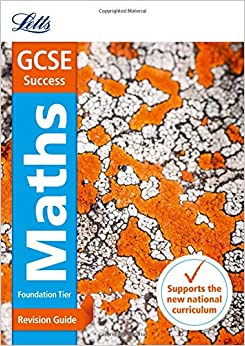 GCSE Maths Foundation: Revision Guide (Letts GCSE Revision Success - New Curriculum)