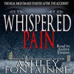 Whispered Pain | Ashley Fontainne