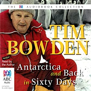 Antarctica & Back in 60 Days Audiobook