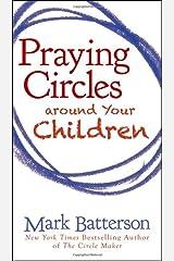 Praying Circles around Your Children Paperback