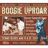 Boogie Uproar: Texas Blues And R&B 1947-1954