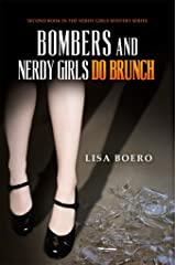 Bombers and Nerdy Girls Do Brunch (Nerdy Girls Murder Mysteries Book 2) Kindle Edition