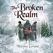 The Broken Realm: The Saga of Roland Inness, Volume 3 | Wayne Grant