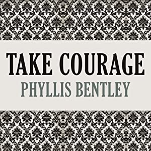 Take Courage Audiobook