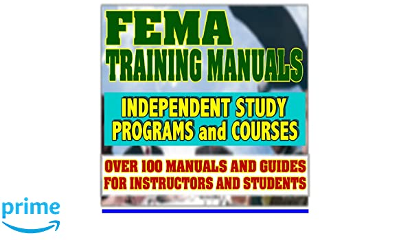 FEMA Training Manuals Federal Emergency Management Agency