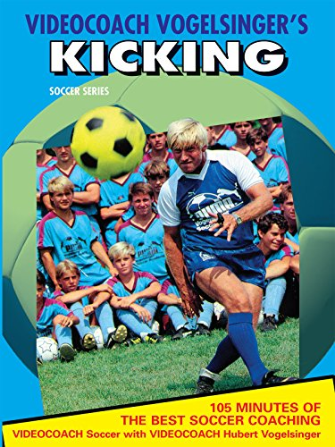 Football Soccer Coaching (Videocoach Vogelsinger's Kicking - The Best Soccer Coaching)