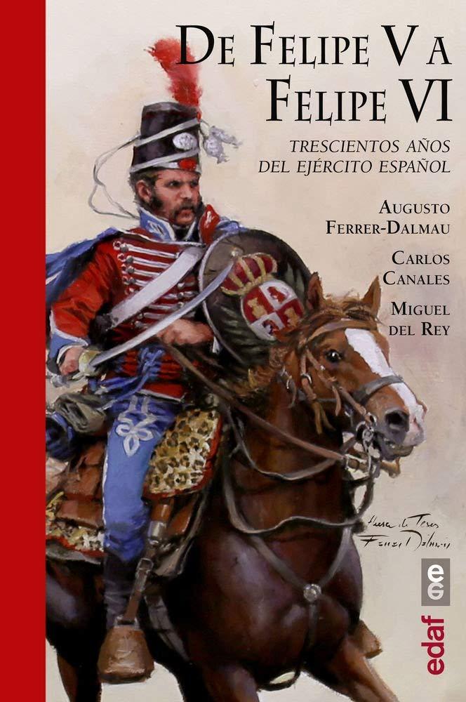 De Felipe V a Felipe VI (Crónicas de la Historia): Amazon.es ...