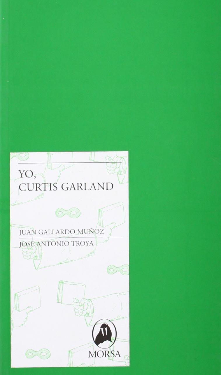 Yo soy Curtis Garland (Spanish) Paperback – March 1, 2009