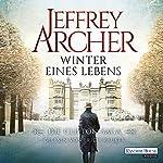 Winter eines Lebens (Die Clifton-Saga 7) | Jeffrey Archer