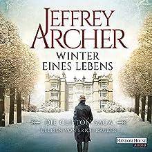 Winter eines Lebens (Die Clifton-Saga 7) Hörbuch von Jeffrey Archer Gesprochen von: Erich Räuker