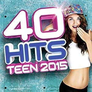 """Afficher """"40 hits teen 2015"""""""