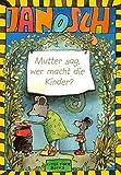 Mutter sag, wer macht die Kinder (Little Tiger Books)