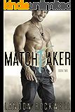 Matchfaker (Matchfaker, Book 2)