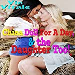 China Doll for a Day, & the Daughter Too! | Vic Vitale