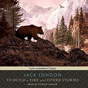 To Build a Fire and Other Stories Audiobook