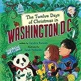 The Twelve Days of Christmas in Washington, D.C. (The Twelve Days of Christmas in America)