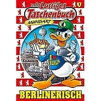 Lustiges Taschenbuch Mundart - Berlinerisch