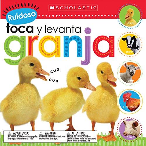 Ruidoso Toca y Levanta: Granja (Scholastic Early Learners)
