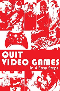 Quit Video Games Easy Steps ebook product image