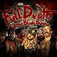 Full Death (The Butcher, Blade & Bunny A.E.W. Theme)