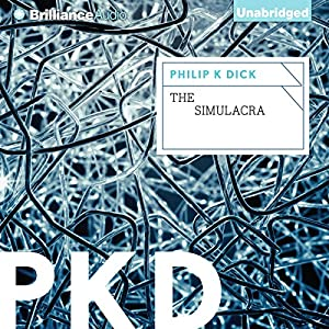 The Simulacra Audiobook