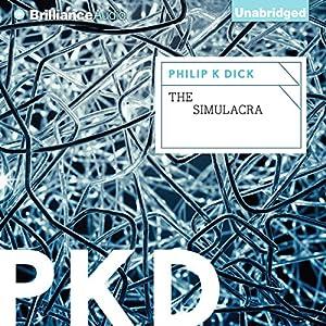 The Simulacra Audiobook