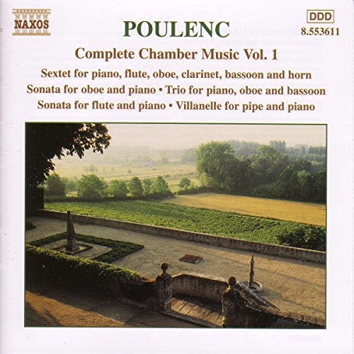 Complete Flute Chamber Music - Complete Chamber Music, Vol. 1: Sextet for piano & winds / Sonata for oboe & piano / Trio for piano, oboe & bassoon /  Sonata for flute & piano / Villanelle