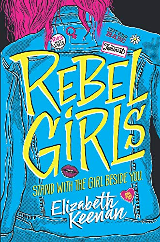 Rebel Girls by [Keenan, Elizabeth]