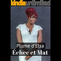 Echec et mat (French Edition)