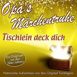 Tischlein deck dich (Opa's Märchentruhe)