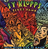 old blue eyes is back - Old Blue Eye Is Back by Sy Klopps Blues Band (1996-03-08)
