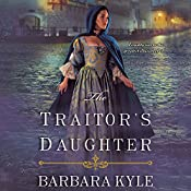 The Traitor's Daughter | Barbara Kyle