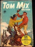 TOM MIX WESTERN #16-PAINTED COVER BY NORMAN SAUNDERS G