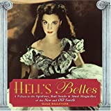 Hell's Belles: A Tribute to the Spitfires, Bad Seeds & Steel Magnolias of the New and Old South