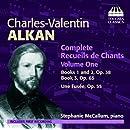Alkan: Complete Recueils De Chants, Vol. 1