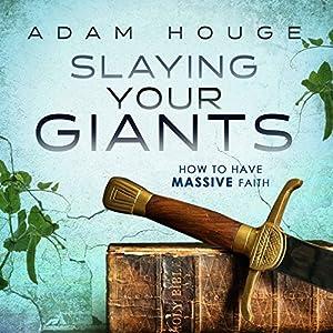 Slaying Your Giants Audiobook