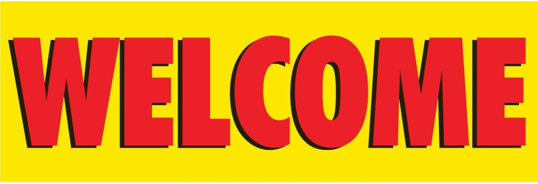 HALF PRICE BANNERS Welcome Vinyl Banner -Heavy Duty Outdoor 3X8 Foot -Yellow Includes Zip Ties Easy Hang Sign-Made in USA