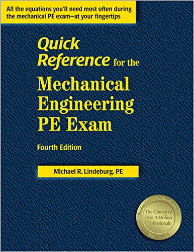 Quick Reference for the Mechanical Engineering PE Exam, Fourth Edition