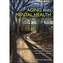 Aging and Mental Health (Understanding Aging)