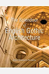 The Splendor of English Gothic Architecture (Temporis) Kindle Edition