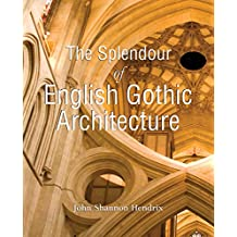 The Splendor of English Gothic Architecture (Temporis)