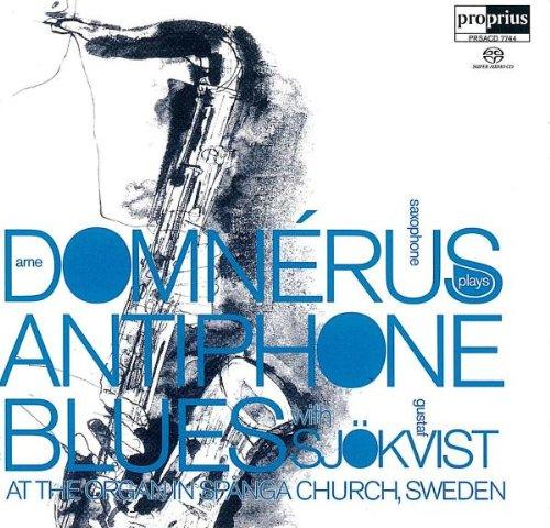 SACD : Arne Domn rus - Antiphone Blues (SACD)